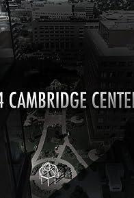 Primary photo for 4 Cambridge Center