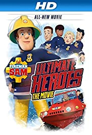 Fireman Sam: Heroes of the Storm (2014) 1080p