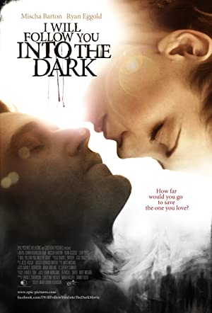 Permalink to Movie I Will Follow You Into the Dark (2012)