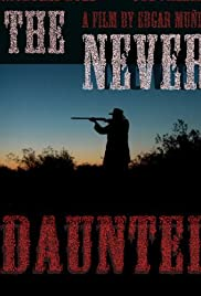 The Never Daunted () filme kostenlos
