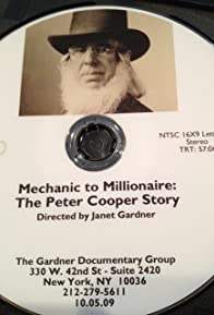 Primary photo for Mechanic to Millionaire: The Peter Cooper Story