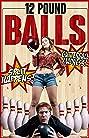 12 Pound Balls (2017) Poster