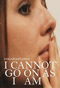 Movies notebook free download I Cannot Go on as I Am by [[movie]
