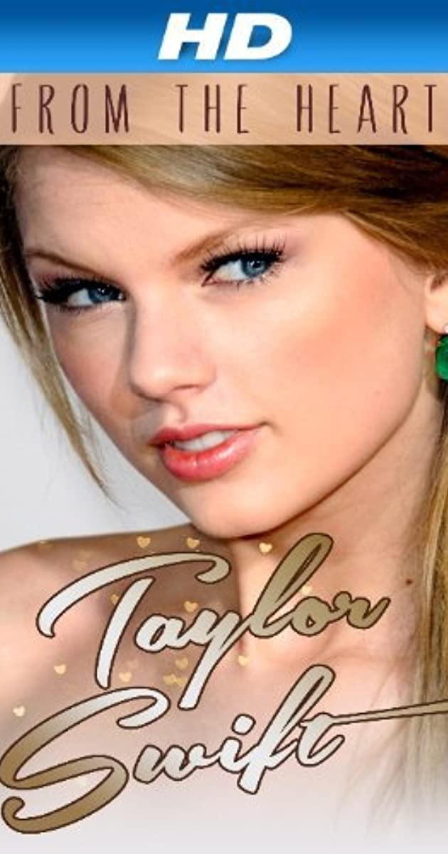Taylor Swift From The Heart 2013 Imdb