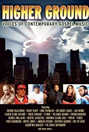 Higher Ground: Voices of Contemporary Gospel Music Poster