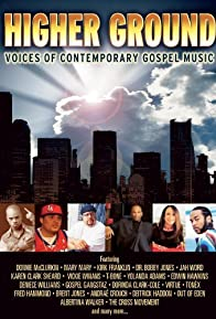 Primary photo for Higher Ground: Voices of Contemporary Gospel Music