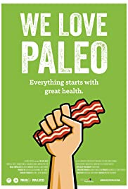 We Love Paleo (2015) 720p