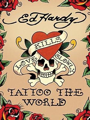 Where to stream Ed Hardy: Tattoo the World