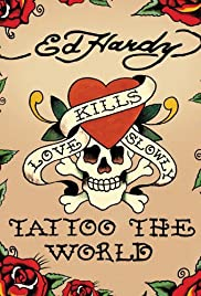 Ed Hardy: Tattoo the World Poster