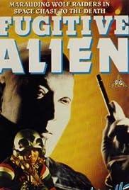Fugitive Alien Poster