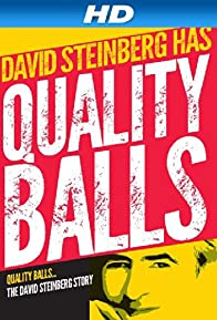 Primary photo for Quality Balls: The David Steinberg Story