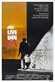 To Live and Die in L.A. (1985) film en francais gratuit