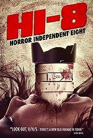 Hi-8 (Horror Independent 8) (2013)