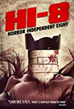 Primary image for Hi-8 (Horror Independent 8)