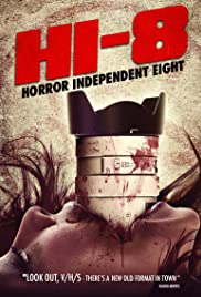 Hi-8 (Horror Independent 8) Poster