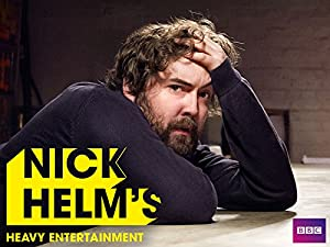 Where to stream Nick Helm's Heavy Entertainment