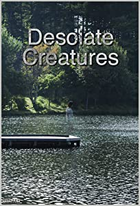 utorrent free download new movies Desolate Creatures USA [hd720p]