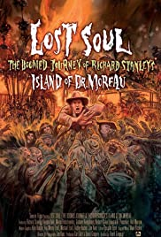 "Lost Soul: The Doomed Journey of Richard Stanley's ""Island of Dr. Moreau"" (2014) 1080p"