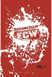 Download ECW Extreme Rules Vol. 1 (2007) Movie