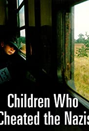 The Children Who Cheated the Nazis Poster