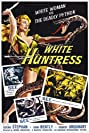The White Huntress (1954) Poster
