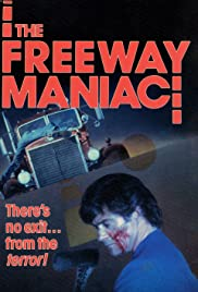 The Freeway Maniac Poster