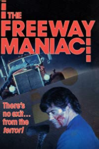 The Freeway Maniac USA