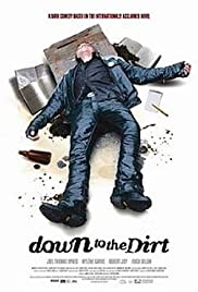 Down to the Dirt Poster