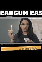 Headgum East