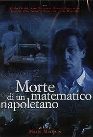 Carlo Cecchi in Morte di un matematico napoletano (1992)