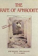 The Rape of Aphrodite