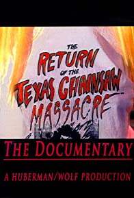 Primary photo for The Return of the Texas Chainsaw Massacre: The Documentary