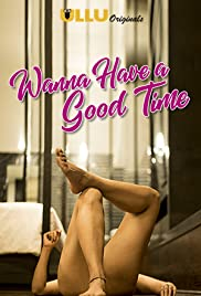 Wanna Have a Good Time : Season 1-2 Hindi COMPLETE WEB-DL 720p | GRDive