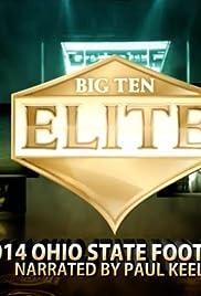 Big Ten Elite: 2014 Ohio State Football (TV Series 2015– ) - IMDb