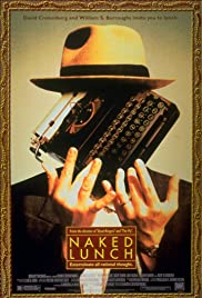 Naked Lunch (1991) Poster - Movie Forum, Cast, Reviews