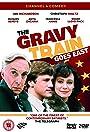 The Gravy Train Goes East