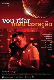 Vou Rifar meu Coração (2011)
