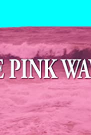 The Pink Waves Poster
