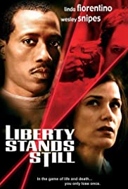 Liberty Stands Still (2002) 720p