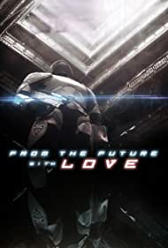 From the Future with Love (2013)