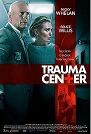 Trauma Center (2019) film en francais gratuit