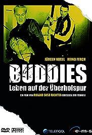 Buddies - Leben auf der Überholspur Poster