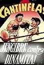 Cantinflas jengibre contra dinamita (1939) Poster