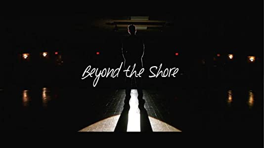 Best website for free downloads movies Beyond the Shore by [1020p]