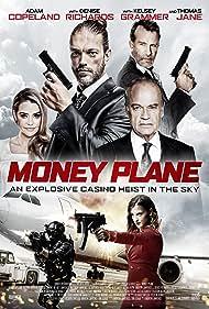 Denise Richards, Kelsey Grammer, Thomas Jane, Adam Copeland, and Katrina Norman in Money Plane (2020)