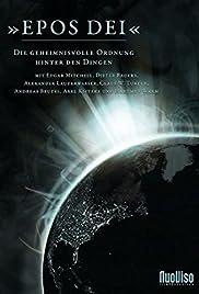 Epos Dei - Die geheimnisvolle Ordnung hinter den Dingen Poster