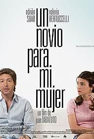 Valeria Bertuccelli and Adrián Suar in Un novio para mi mujer (2008)