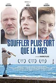 Corinne Masiero, Aurélien Recoing, and Olivia Ross in Souffler plus fort que la mer (2016)