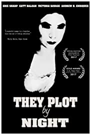 They Plot by Night Poster