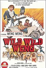 D'Wild Wild Weng Poster